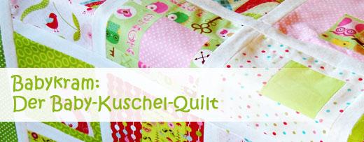 Projekt in Arbeit: Der Baby-Kuschel-Quilt