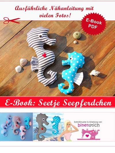 Kuscheltier Seepferdchen nähen: Anleitung im Shop als E-Book | binenstich.de