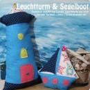 "Segelboot genäht von Carolin, Leuchtturm von ihrer 7-jährigen Tochter! | http://lil-luci.blogspot.de/, nach den binenstich-E-Books ""Segelboot"" & ""Leuchtturm"" | binenstich.de"