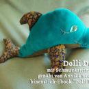 """Delfin, genäht von Annika, genäht nach dem binenstich-Ebook """"Dolli Delfin"""""""